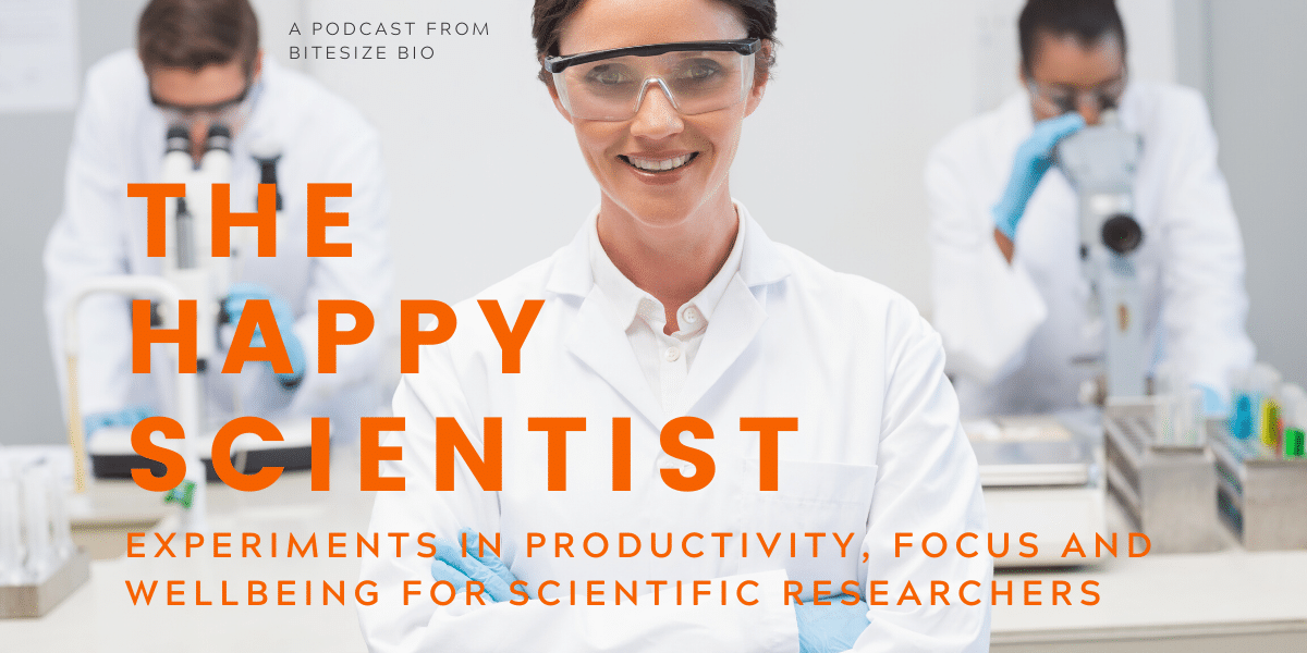 The Happy Scientist Podcast