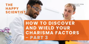 How To Discover And Wield Your Charisma Factors
